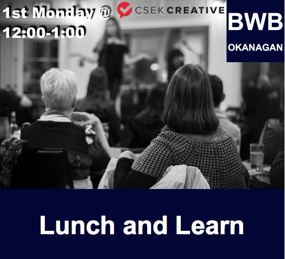 BWB Lunch & Learn @ Downtown Business Centre | Kelowna | British Columbia | Canada