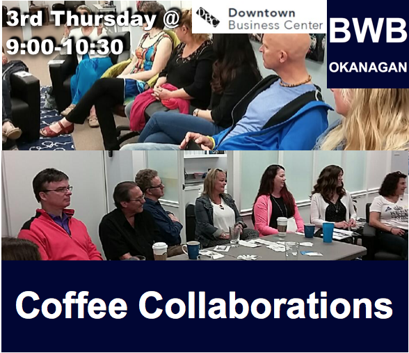 BWB Coffee Collaborations @ Downtown Business Centre | Kelowna | British Columbia | Canada