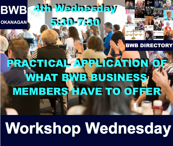 BWB Workshop Wednesday @ Kelly O'Bryans (upstairs in Pub) | Kelowna | British Columbia | Canada