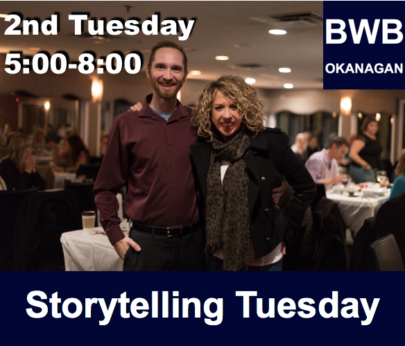 BWB Storytelling Tuesday @ Kelly O'Bryan's  | Kelowna | British Columbia | Canada