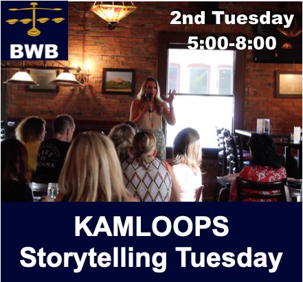 Kamloops BWB Storytelling Tuesday @ Carlos OBryans Pub Kamloops | Kelowna | British Columbia | Canada